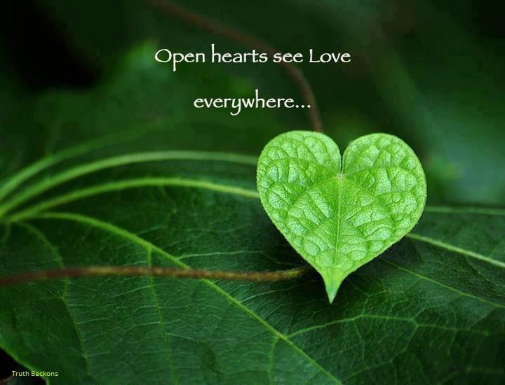 An Open Heart Sees Love Everywhere